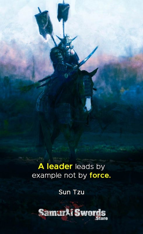 A leader leads by example not by force - Sun Tzu