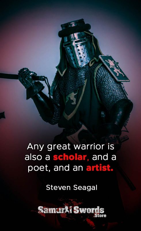 Any great warrior is also a scholar