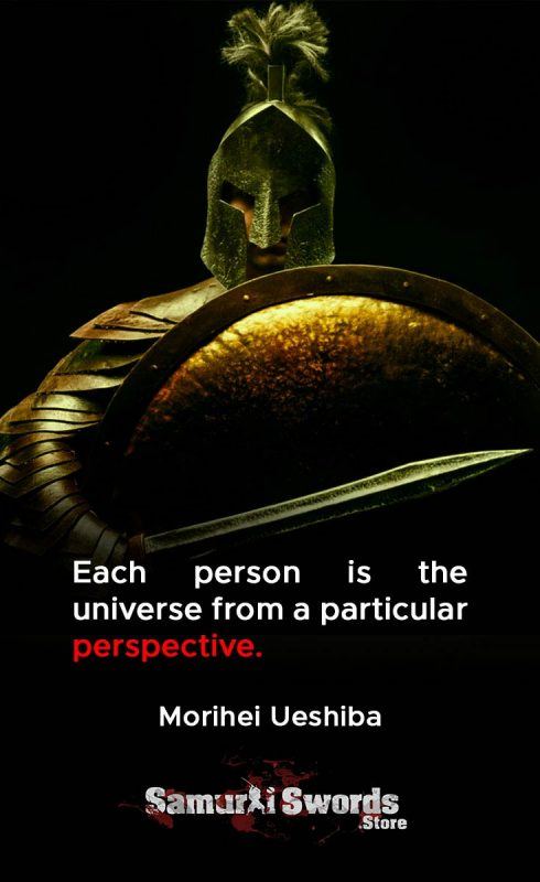 Each person is the universe from a particular perspective. - Morihei Ueshiba