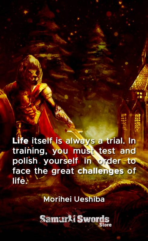 Life itself is always a trial. In training
