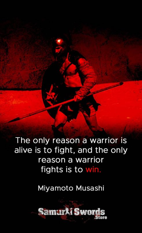The only reason a warrior is alive is to fight